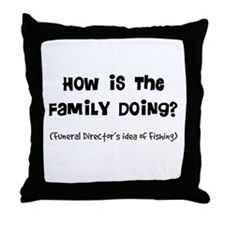 how is the family doing.PNG Throw Pillow