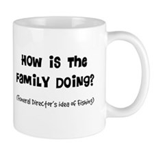 how is the family doing.PNG Mug