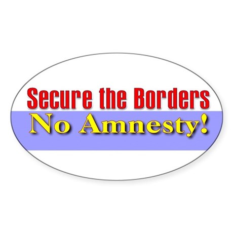 Secure the Borders Oval Sticker