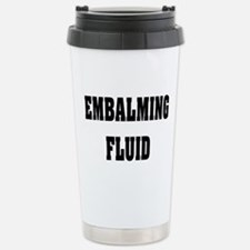 EMBALMING FLUID COFFEE MUGS.PNG Travel Mug