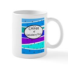 Coffee and Embalming Fluid.PNG Mug