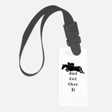 Just Get Over It Horse Jumper Luggage Tag