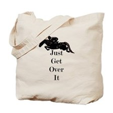 Just Get Over It Horse Jumper Tote Bag