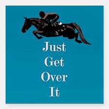"""Just Get Over It Horse Jumper Square Car Magnet 3"""""""