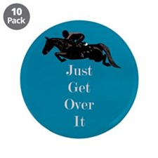 "Just Get Over It Horse Jumper 3.5"" Button (10 pack"