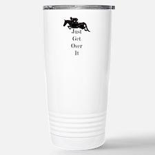 Just Get Over It Horse Jumper Travel Mug