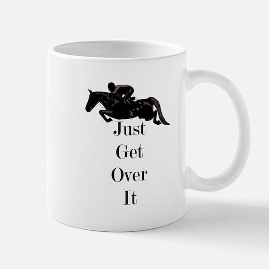 Just Get Over It Horse Jumper Mug
