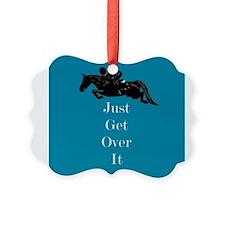 Just Get Over It Horse Jumper Ornament