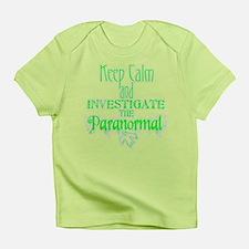 Keep Calm: Paranormal Infant T-Shirt