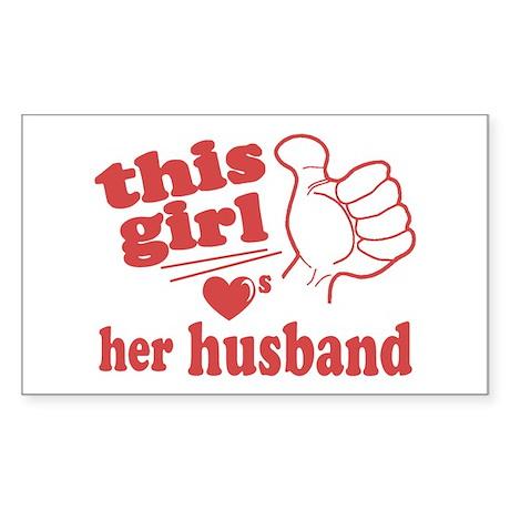 Girl Loves Her Husband Sticker (Rectangle)