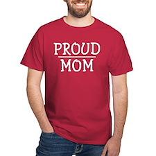 Proud Mom Dark Red T-Shirt
