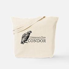The Original: I Appreciate Your Condor Tote Bag