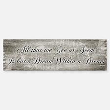 Dream Within A Dream Sticker (Bumper)