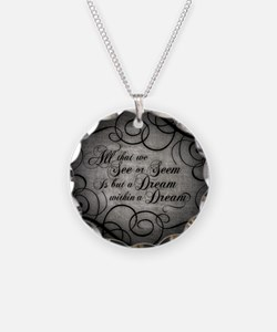 Dream Within A Dream Necklace