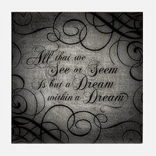 Dream Within A Dream Tile Coaster