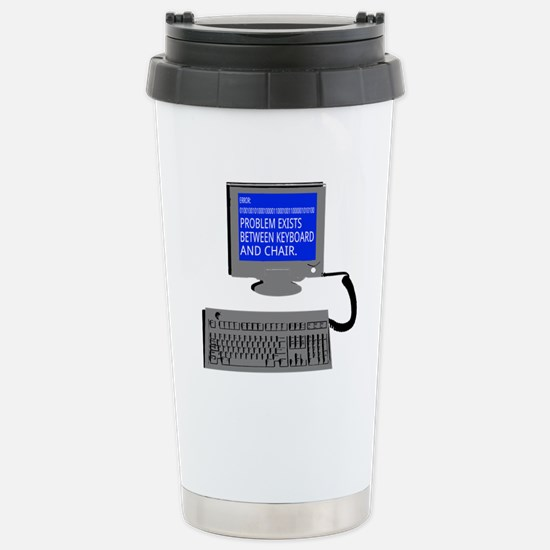 PEBKAC - ID10T Error Stainless Steel Travel Mug