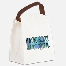 Nursing School will not Defeat Me Canvas Lunch Bag