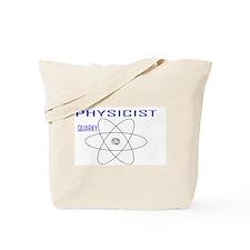 Physicist (Quarky) Tote Bag
