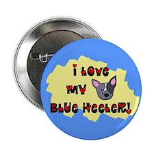 Love Blue Heeler Button