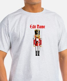 Funny Nutcracker T-Shirt