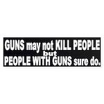 Guns DO Kill - ppl with guns Sticker (Bumper)