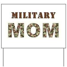 MILITARY MOM ONE.jpg Yard Sign