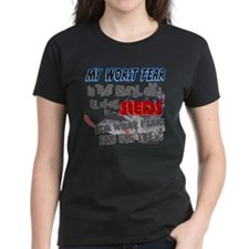 worst fear.png Tee