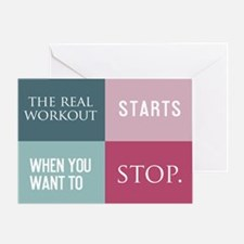 The Real Workout Starts Greeting Card