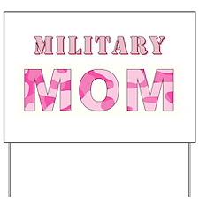 MILITARY MOM Yard Sign