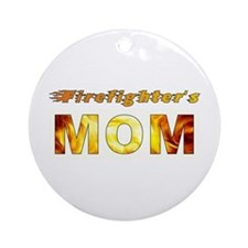 FIREFIGHTER'S MOM Ornament (Round)
