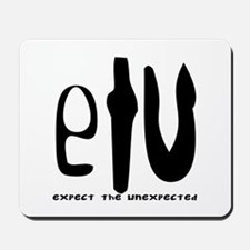 etu - expect the unexpected Mousepad