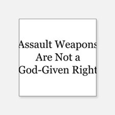 Assault weapons are not a God-given right Square S