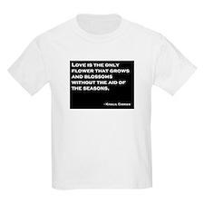 Love is a Flower T-Shirt
