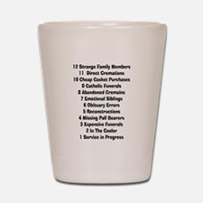 12 days of funeral home.PNG Shot Glass
