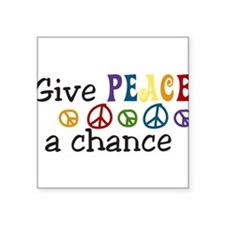 "Give Peace Square Sticker 3"" x 3"""