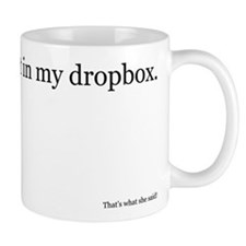 Just stick in in my dropbox. Mug