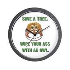 Save a Tree Wipe Your Ass With an Owl Wall Clock