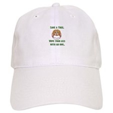 Save a Tree Wipe Your Ass With an Owl Baseball Cap