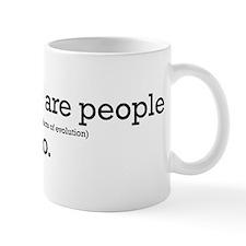 Creationists are people too. Mug