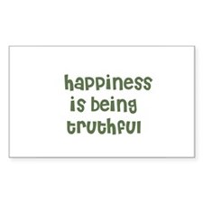 happiness is being truthful Rectangle Decal