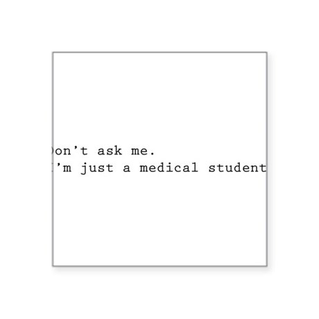 Don't ask me. I'm just a medical student. Square S