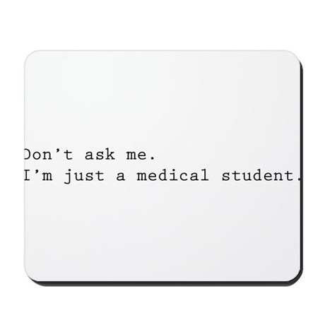 Don't ask me. I'm just a medical student. Mousepad