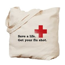 Get your flu shot Tote Bag
