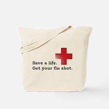 Get your flu shot Tote Bag