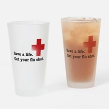 Get your flu shot Drinking Glass