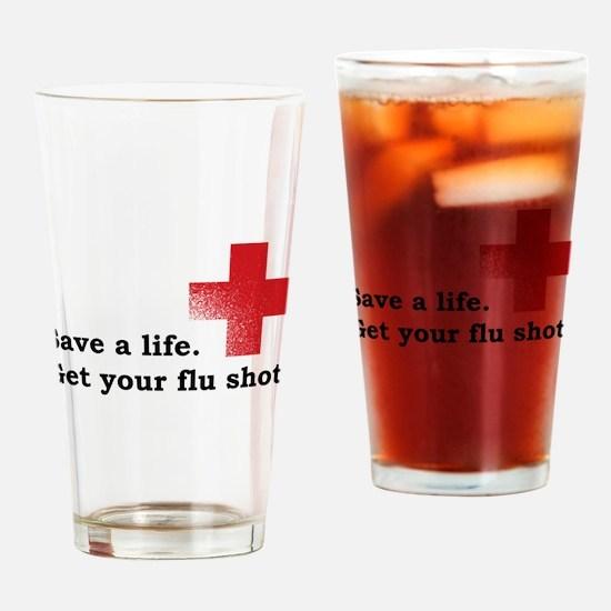 Get your flu shot Drinking Glass