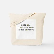 Unique Nurse humor Tote Bag