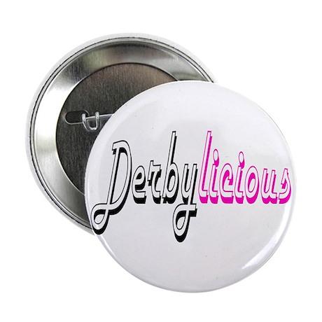 Derbylicious Roller Derby Button