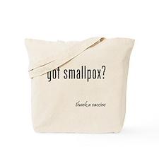 got smallpox? Tote Bag