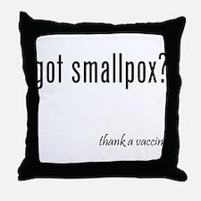 got smallpox? Throw Pillow